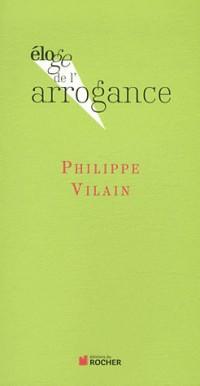 Eloge de l'arrogance