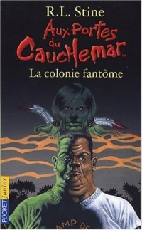 La Colonie fantôme, numéro 9
