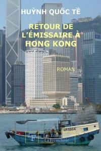 Retour de l'Emissaire a Hong Kong