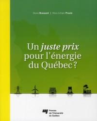 Juste Prix pour l Energie du Quebec