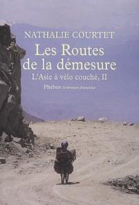 Les Routes de la Demesure