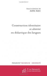 Construction identitaire et altérité en didactique des langues