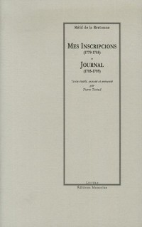 Mes Inscripcions (1779-1785) ; Journal (1785-1789)