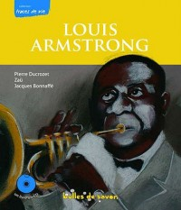 Louis Armstrong le souffle du siècle (1CD audio)