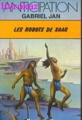 Les Robots de Xaar