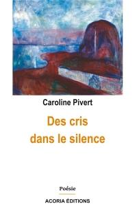 Des Cris Dans le Silence