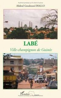 Labé : Ville-champion de Guinée