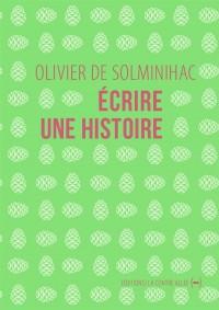 Ecrire une Histoire