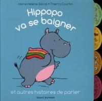 Hippopo Va Se Baigner et Autres Histoires de Parler