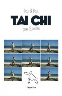 Tai Chi pour Seniors, Pas à Pas: Tout en Couleur