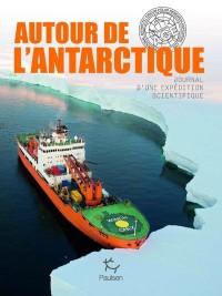 Ace, carnet d'une expedition scientifique en antarctique