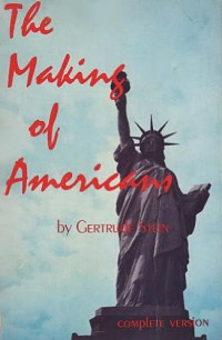 The Making of Americans, Being a History of a Family's Progress