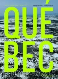 Québec : Une dynamique créative