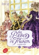 Les roses de Trianon - Tome 5: Le médaillon d'argent [Poche]