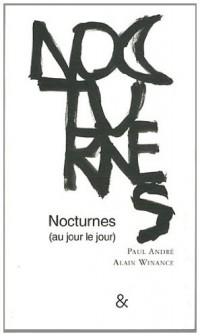 Nocturnes (au jour le jour)