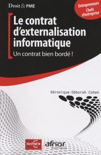 Le Contrat d'Externalisation Informatique - un Contrat Bien Borde !