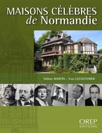 Maisons célèbres de Normandie