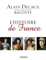 Alain Decaux raconte l'Histoire de France en Famille