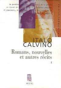 Romans, nouvelles et autres récits : Tome 1