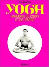 Yoga : harmonie du corps et de l'esprit
