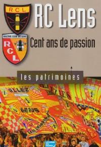 RC Lens : cent ans de passion