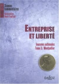 Entreprise et liberté : Journée nationale Tome 10 / Montpellier
