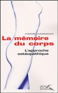 La mémoire du corps : L'approche ostéopathique