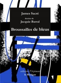 Broussailles De Bleus