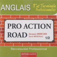 CD Audio Pro Action Road (2) 1re et Term Professionnelles