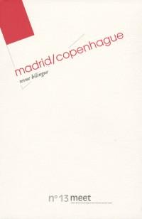 Meet, N° 13 : Copenhague-Madrid