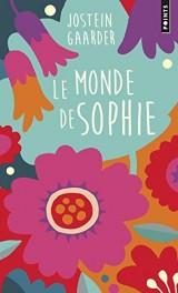 Le Monde de Sophie (Collector). Roman sur l'histoire de la philosophie [Poche]