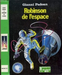 Robinson de l'espace (Bibliothèque verte)