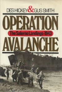 Operation avalanche: The Salerno landings, 1943