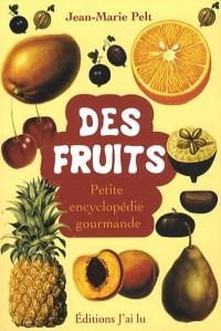 Petite encyclopédie des fruits