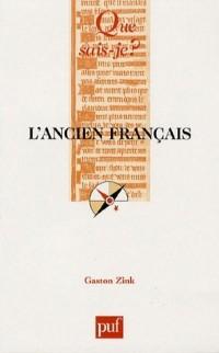 L'ancien français (XIe-XIIIe siècle)