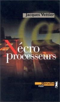 Nécroprocesseurs