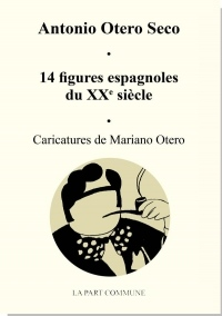 14 Figures Espagnoles du Xxe Siecle