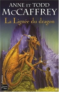 La Ballade de Pern : La Lignée du dragon