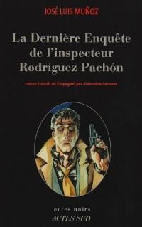 La dernière enquête de l'inspecteur Rodríguez Pachón