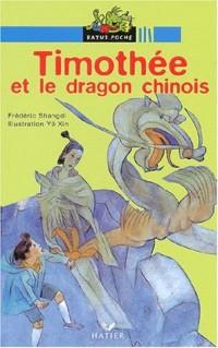 Timothée et le Dragon chinois