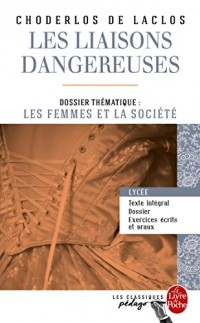 Les Liaisons dangereuses (Edition pédagogique): Dossier thématique : Les Femmes et la société