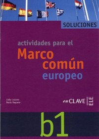 Marco Comun Europeo De Referencia Para Las Lenguas: Solucionario B1