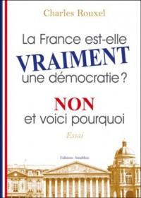 La France Est-Elle Vraiment une Democratie ?