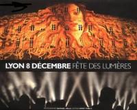 Lyon 8 Décembre Fête des lumières