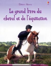 Grand Livre du Cheval et de l'Equitation
