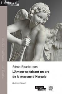 Edmé Bouchardon : L'Amour se faisant un arc de la massue d'Hercule