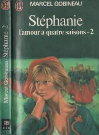Stephanie  T2 l'Amour des Quatre Saisons
