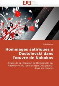 Hommages Satiriques à Dostoïevski dans l'oeuvre de Nabokov