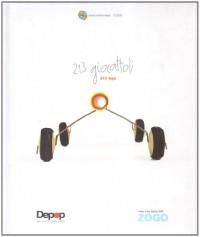 Duecentotredici giocattoli da Zogo. Libero concorso di design popolare. Ediz. italiana e inglese
