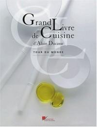 Grand Livre de Cuisine : Tour du monde